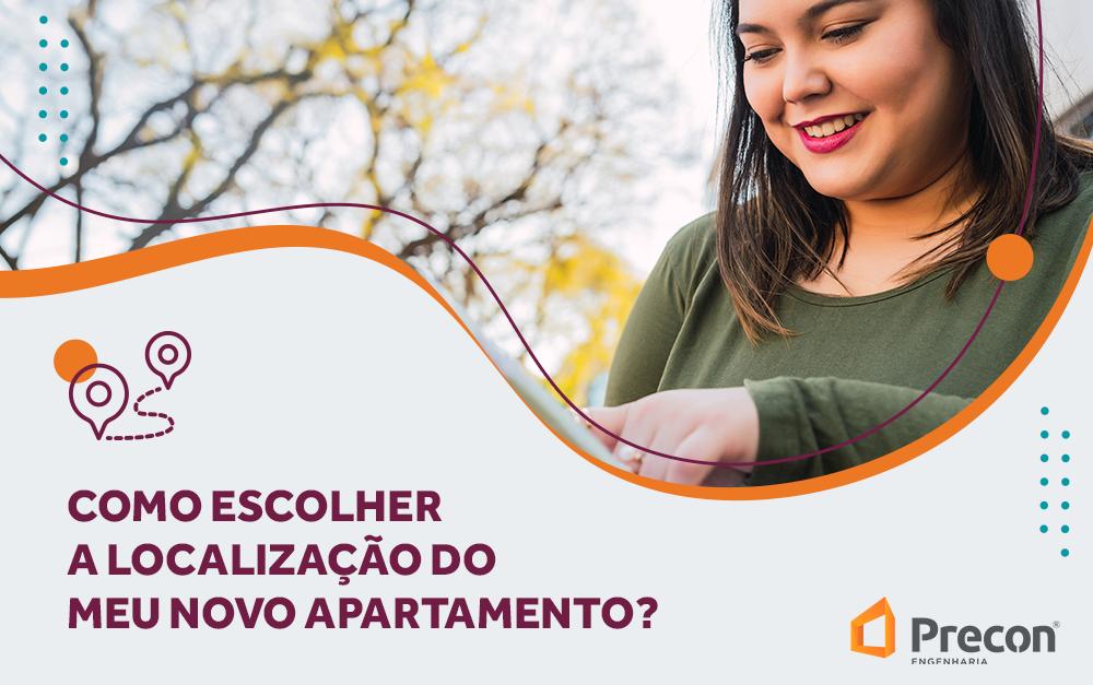 Como escolher a localização do meu apartamento?