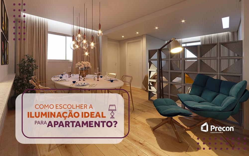 Como escolher a iluminação ideal para apartamento