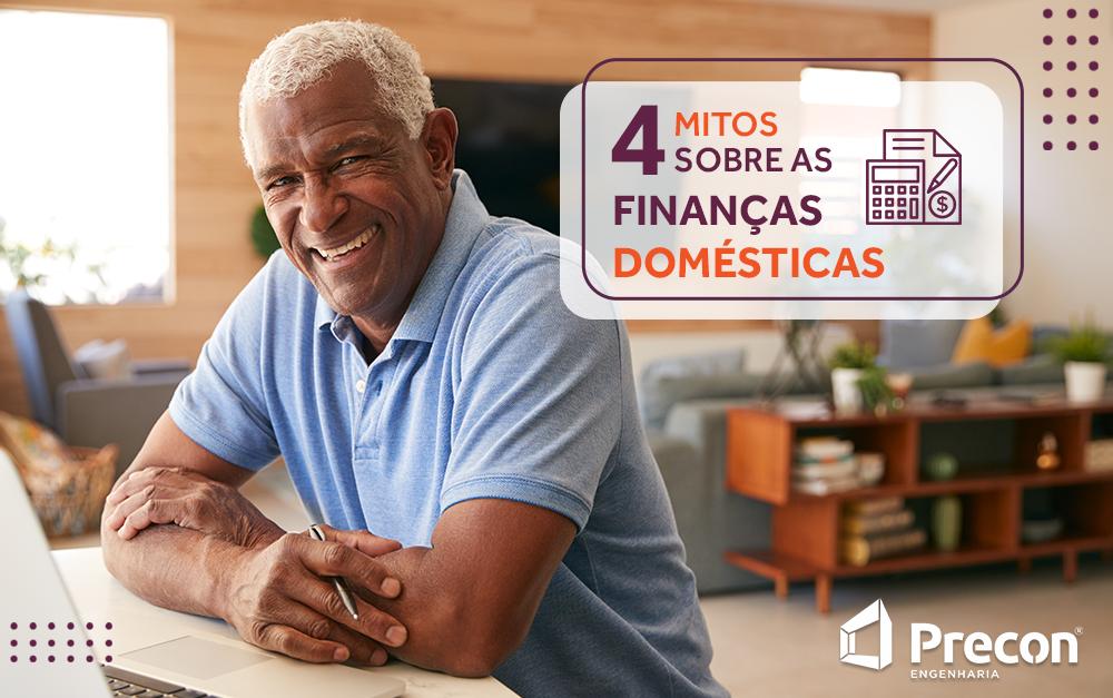 4 mitos sobre as finanças domésticas