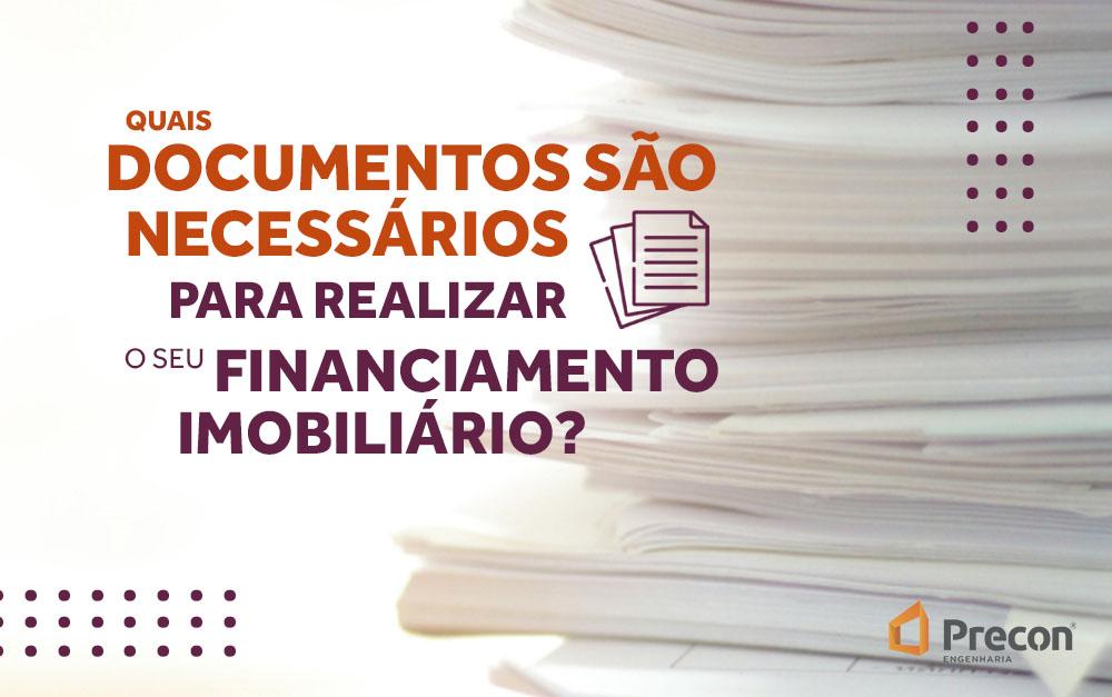 Documentos necessários para realizar um financiamento imobiliário