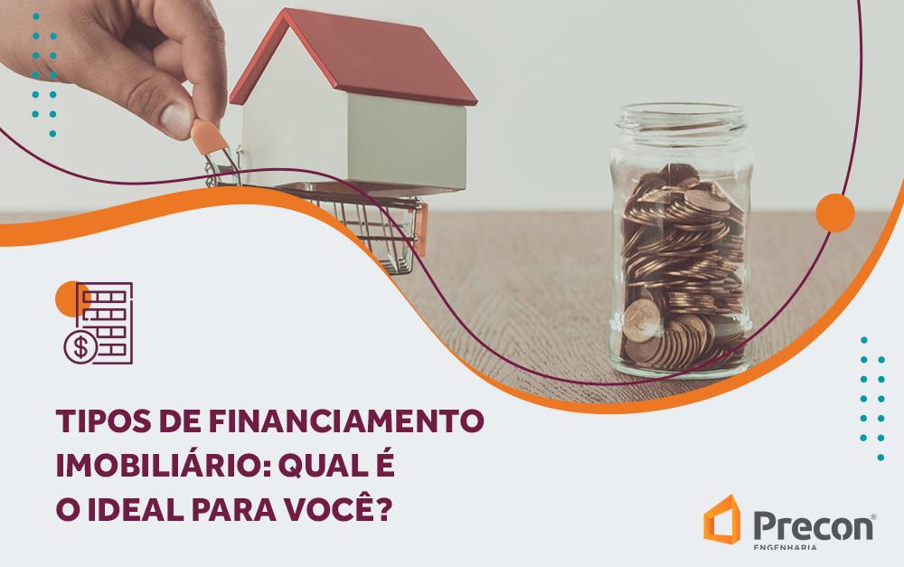 Tipos de financiamento: qual é o ideal para você?